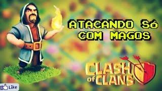ATACANDO SOMENTE COM MAGOS NO CLASH OF CLANS!