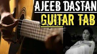 Ajeeb Dastan Hai Yeh Guitar Tabs Lesson intro|Easy For Beginners