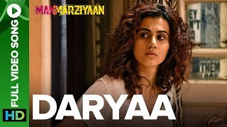 Daryaa (Full Video Song) | Manmarziyaan