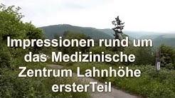 Impressionen rund um die Lahnstein - Klinik erster Teil