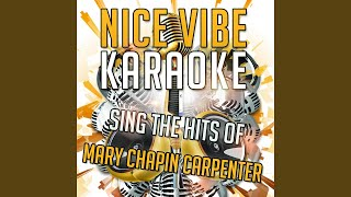 Let Me Into Your Heart (Karaoke Version) (Originally Performed By Mary Chapin Carpenter)