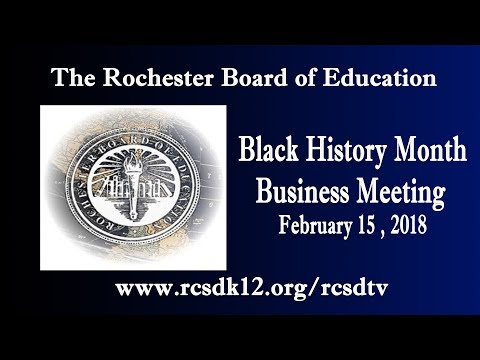 Rochester Board of Education's Observance of Black History Month 2018