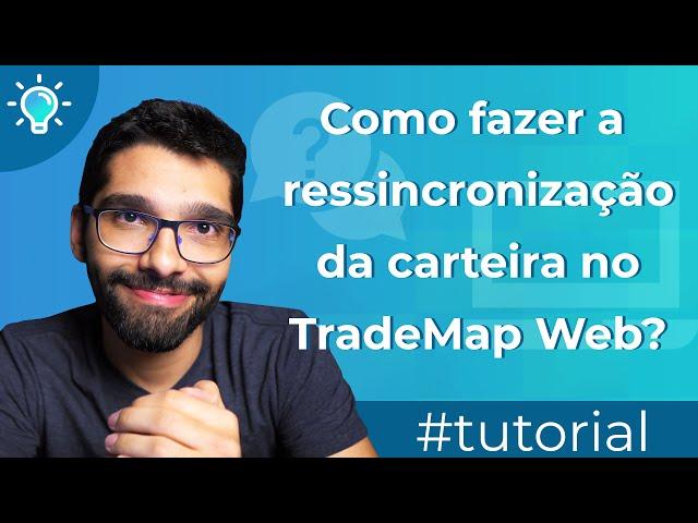 Como fazer a ressincronização da carteira no TradeMap Web?