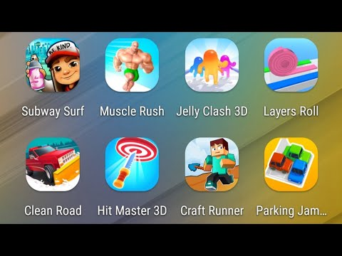 Subway Surfers,Muscle Rush,Jelly Clash,Layers Roll,Clean Road,Hit Master 3D,Craft Runner,Parking Jam |