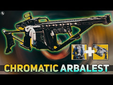 Arbalest + Chromatic Fire (Chromatic Arbalest) | Destiny 2 Builds