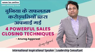 Best sales closing techniques  How to do sales closing Anurag Masterclass