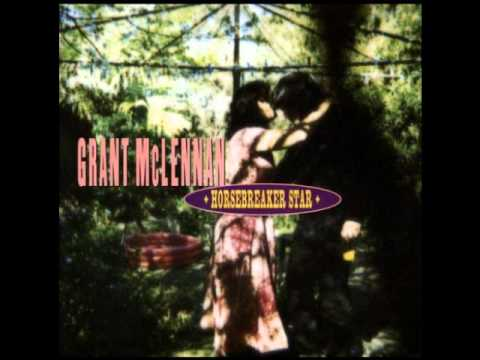 Grant McLennan - I'll Call You Wild
