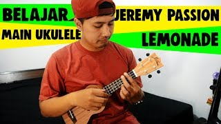 Tutorial Ukulele Pemula: JEREMY PASSION - LEMONADE