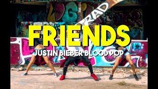 Justin Bieber Bloodpop Friends Dance.mp3