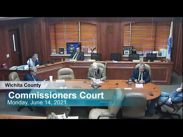 Commissioners Court 6/14/2021 Part 2