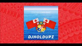 Dj Holdupz - Tongan Remix #MMT