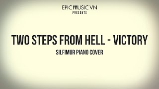 Epic Cover | Two Steps From Hell - Victory - Battlecry 2015 | Silfimur Piano Cover | Epic Music VN