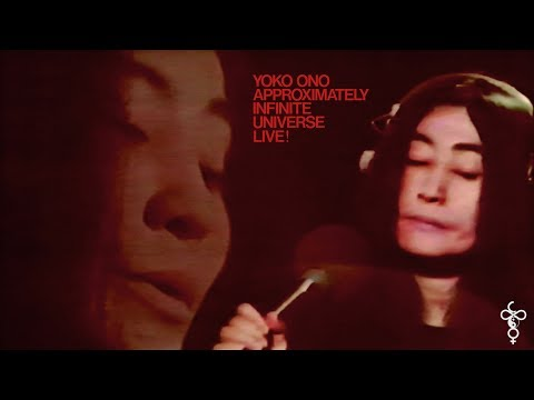 Yoko Ono / Plastic Ono Band - Approximately Infinite Universe Live! [1973 Full Broadcast]