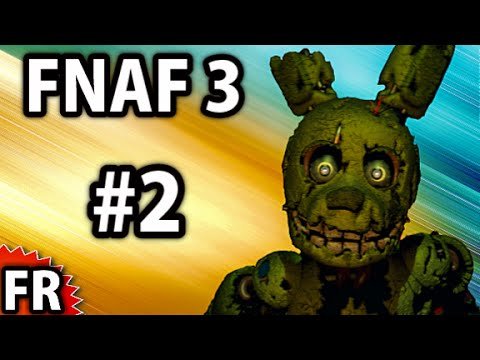 Five Nights at Freddy's 3 - Gameplay Walkthrough FR - Nuit 3