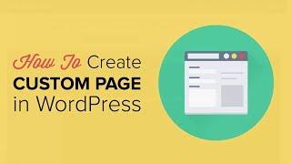 WordPress Özel Sayfa Oluşturma