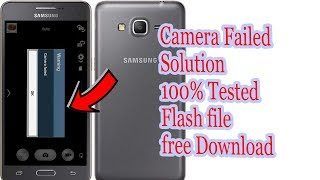 G530H Camera Failed Solution   G530H Flash file free Download