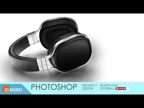 Photoshop tutorial /product design /headphone
