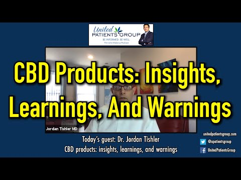 be-informed.-be-well-podcast:-dr.-tishler-talks-about-cbd-products:-insights,-learnings,-&-warnings