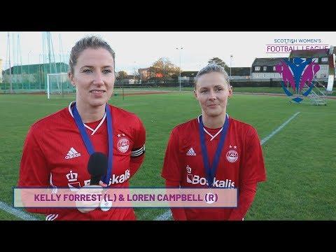 #SWFL Post Match Interview - Kelly Forrest & Loren Campbell (Aberdeen FC Women)