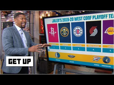 The Rockets and Nuggets top Jalen's 2019-20 Western Conference playoff teams | Get Up