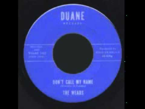 Weads - Don't Call My Name (1965)