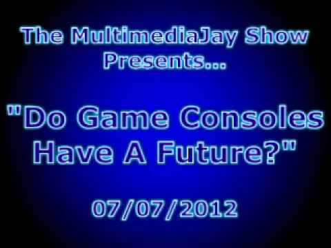 Do Game Consoles Have A Future?