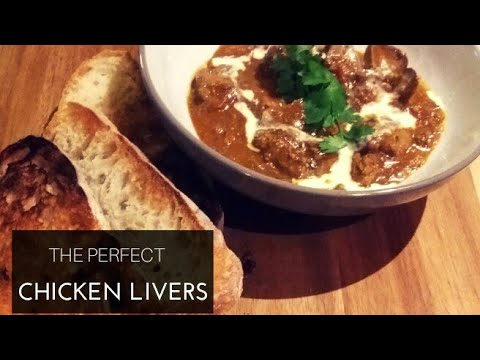 THE PERFECT CHICKEN LIVERS