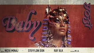 Nicki Minaj, Stefflon Don, Ray BLK - Baby (ft. Yogi & M.I.A.) [Remix]