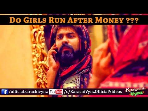 Do Girls Run After Money by Karachi Vynz Official