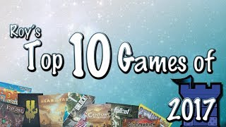Roy Cannaday's Top 10 Games of 2017