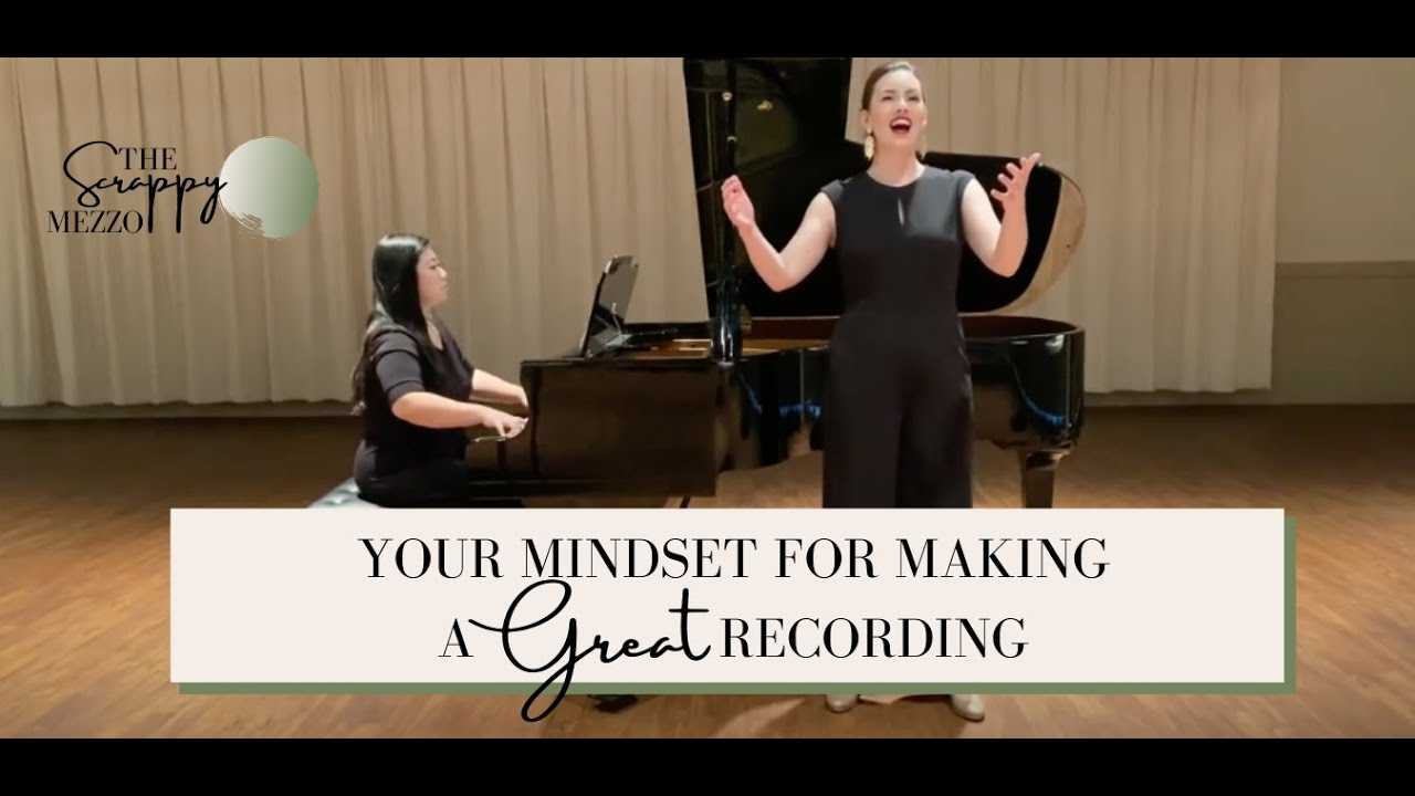 Your mindset for making great recording.
