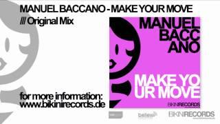 Manuel Baccano - Make Your Move (Original Mix)