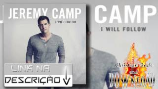 Jeremy Camp - I Will Follow - Download do CD Completo