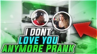 I DON'T THINK I LOVE YOU PRANK ON GIRLFRIEND