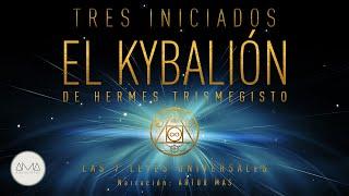El Kybalión (Audiolibro en Español con Música)
