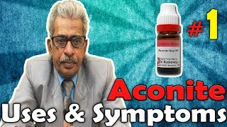 Aconite Nap  (Part -1) - Uses and Symptoms in Homeopathy by Dr. P.S. Tiwari