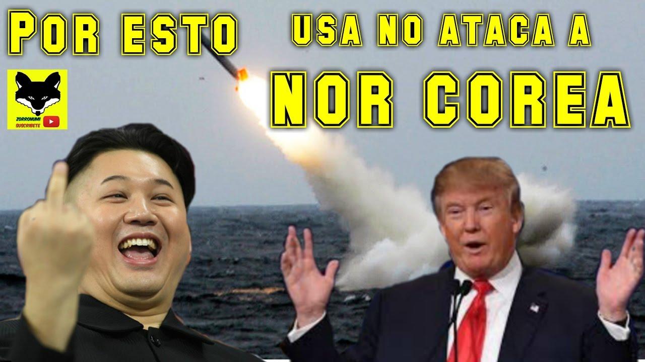 Esta es la razón Por que Estados Unidos No ataca a Corea del Norte