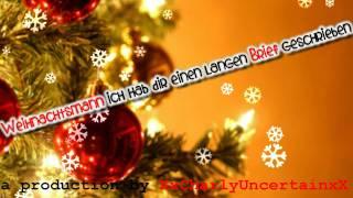 » Weihnachtsmann, sag mir wieso bist du so schlau? :/ ♥