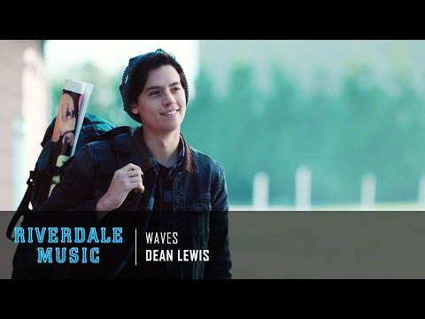 Dean Lewis - Waves | Riverdale 1x04 Music [HD]
