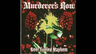 Murderer's Row - Gimme The Money