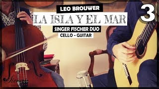 Duo Singer Fischer plays Diálogos de la isla y el mar for cello & guitar (2017) Mov.3 - Leo Brouwer