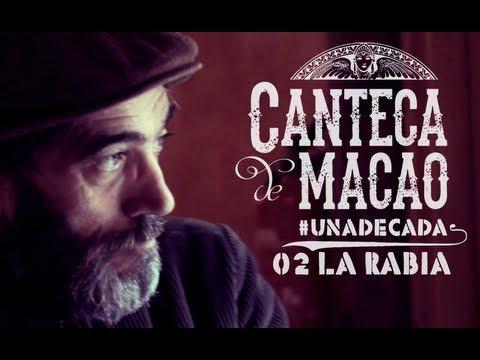 Canteca de Macao y Chico Ocaña - La Rabia (Videoclip HD) #UNADECADA #02