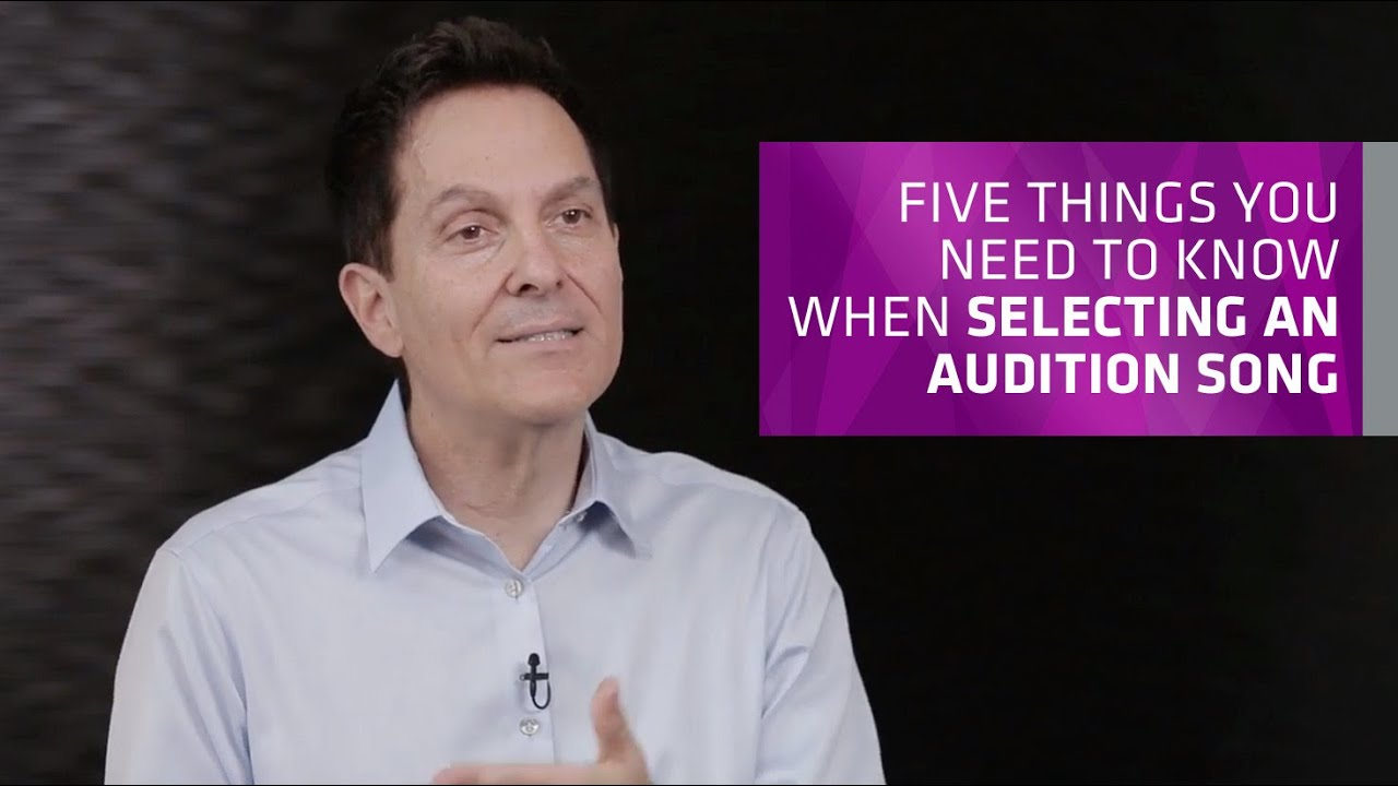 Five Things You Need to Know When Selecting an Audition Song