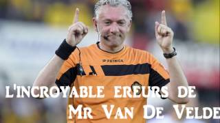Standard Mouscron Mr Van de Velde Arbite .......
