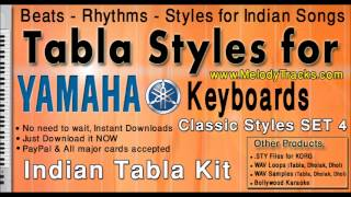 Abhi na jao chod kar - Tabla Styles for Yamaha Keyboards Indian Kit Bollywood Songs - Classic SET 4