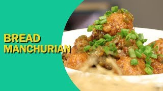Bread Manchurian | Tasty Manchurian Recipe | ब्रेड का मंचूरियन | How to make Manchurian | Food Tak