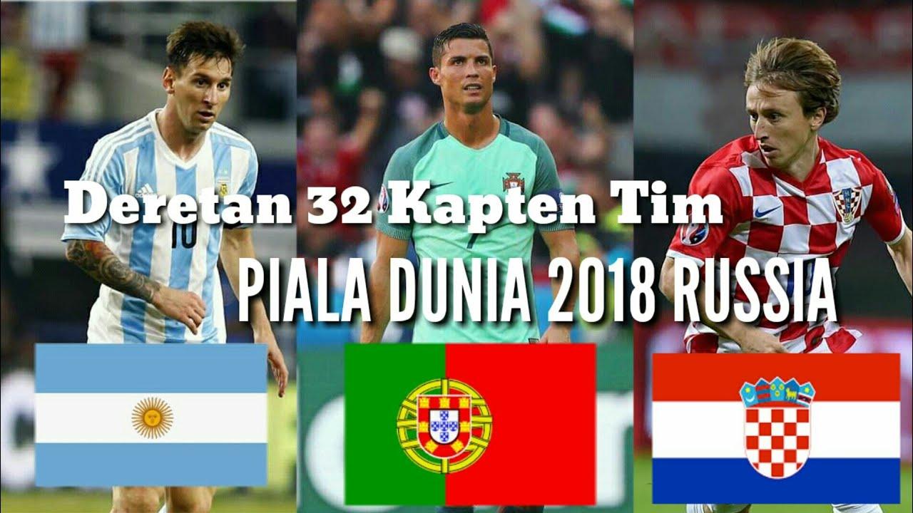 Masih Ingat???.. Siapa Saja Kapten Dari 32 Tim Piala Dunia ...