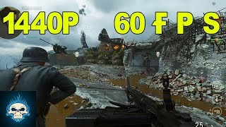 Call of Duty WW2:  PC Gameplay @ 1440P 60FPS