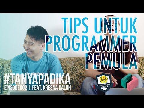 #TANYAPADIKA EP002 feat. KRESNA GALUH : TIPS untuk para Programmer Pemula
