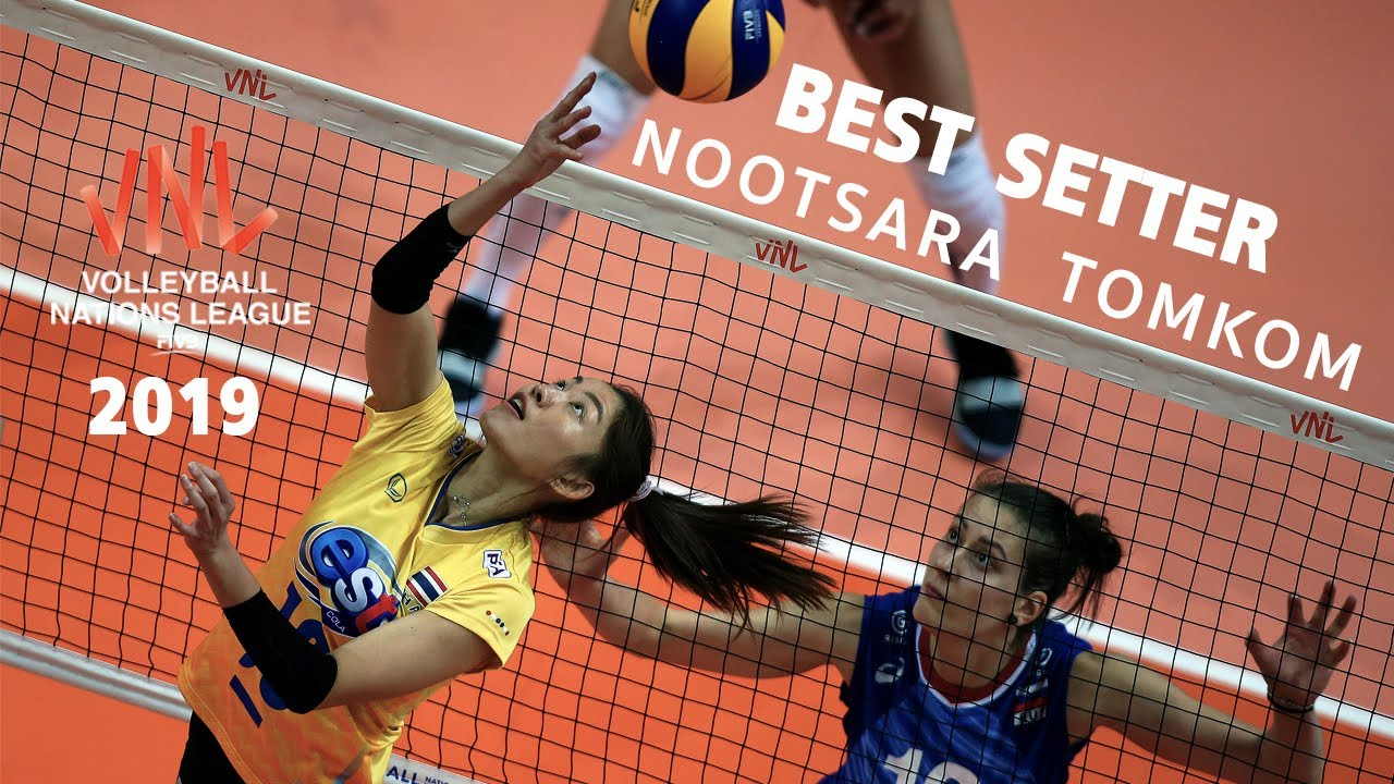 Best Setter Nootsara Tomkom L Women S Fivb Volleyball Nations Leugue 2019 Youtube